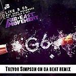 Far East Movement Like A G6 (Trevor Simpson On Da Beat Remix)