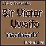 Sir Victor Uwaifo 51 Lex Presents Agadagada