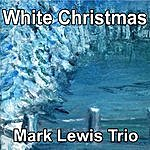 Mark Lewis White Christmas - Single