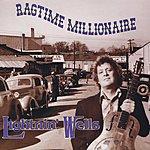 Lightnin' Welles Ragtime Millionaire