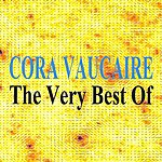 Cora Vaucaire The Very Best Of : Cora Vaucaire