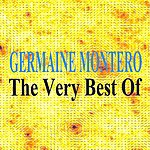 Germaine Montero The Very Best Of : Germaine Montero