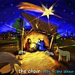 The Choir Babe In The Straw - Single