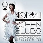 Nadia Ali Queen Of Clubs Trilogy: Diamond Edition (Extended Mixes)