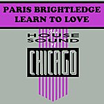 Paris Brightledge Learn To Love
