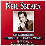 Neil Sedaka Oh Carol - Best Of The Early Years