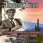 Ernest Tubb It's Been So Long Darling - Best Of Ernest Tubb