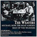 The Weavers Michael Row The Boat Ashore Best Of The Weavers