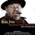Burl Ives Big Rock Candy Mountain Best Of Burl Ives