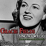 Gracie Fields Sing As We Go Gracie Fields Favourites