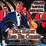 Bill Haley & His Comets Shake,Rattle And Roll Best Of Bill Haley And His Comets
