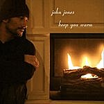 John Jones Keep You Warm