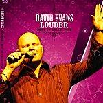 David Evans Louder - Best Of Collection