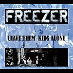 Freezer Leave These Kids Alone