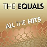 The Equals All The Hits Of The Equals