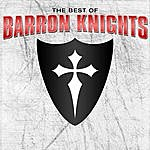 The Barron Knights Best Of The Barron Knights