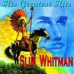 Slim Whitman His Greatest Hits