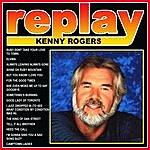 Kenny Rogers Replay: Kenny Rogers