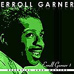 Erroll Garner Classic Years Of Errol Garner Vol. 1