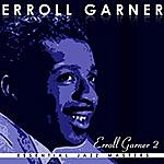 Erroll Garner Classic Years Of Errol Garner Vol. 2