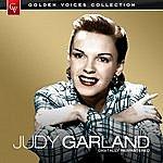 Judy Garland Golden Voices - Judy Garland (Remastered)
