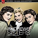 The Andrews Sisters Golden Voices - The Andrews Sisters (Remastered)