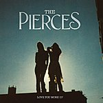 The Pierces Love You More (Ep)