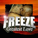 The Freeze Greatest Love - Single