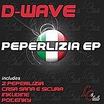 D-Wave Peperlizia - Ep