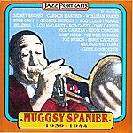 Muggsy Spanier Muggsy Spanier (Feat. Sidney Bechet)
