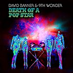 David Banner Death Of A Popstar