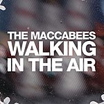 The Maccabees Walking In The Air (Live From On Track With Seat)
