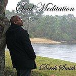 Derek Smith Soul Meditation