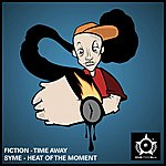 The Fiction Time Away / Heat Of The Moment