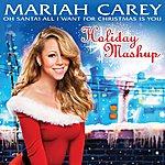Mariah Carey Oh Santa! All I Want For Christmas Is You (Holiday Mashup)