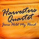 Harvesters Quartet Jesus Hold My Hand
