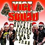 Vice Squad Rockin' Around The Xmas Tree - Single