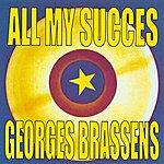 Georges Brassens All My Succes - Georges Brassens