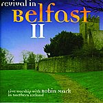 Robin Mark Revival In Belfast 2