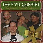 The A.Y.U. Quartet Acappella Yuletide Uproar