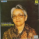 Suchitra Mitra Aji Kon Sure Bandhibo - Suchitra Mitra