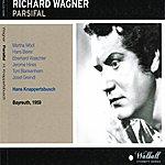 Bayreuth Festival Orchestra Richard Wagner : Parsifal (Bayreuth 1959)