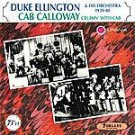 Cab Calloway Duke Ellington & His Orchestra 1930-40, Cab Calloway Cruisin' With Cab