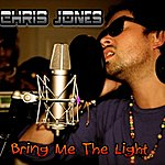 Chris Jones Bring Me The Light - Single
