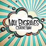 Max Bygraves Classic Max