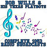 Bob Wills & His Texas Playboys Complete 1953 Radio Broadcasts