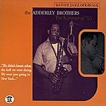 The Adderley Brothers The Summer Of '55