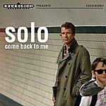 Solo Come Back To Me - Single