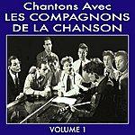 Les Compagnons De La Chanson Chantons Avec Les Compagnons De La Chanson Vol 1