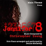 """Dennis McCarthy Theme From The Motion Picture """"Jennifer 8"""" (Christopher Young) - Single"""
